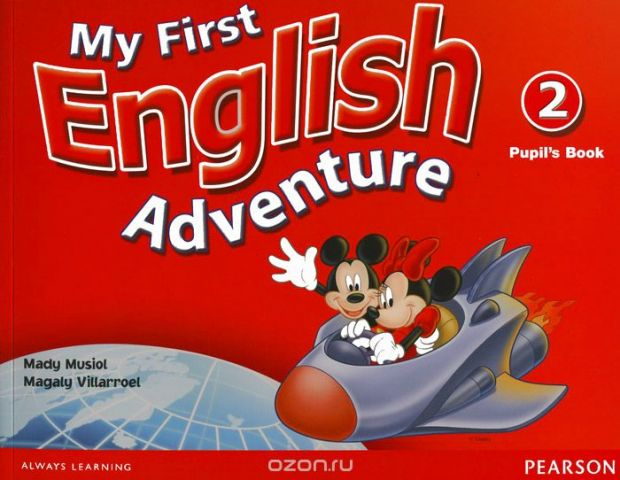 My First English Adventure 2: Pupil's Book
