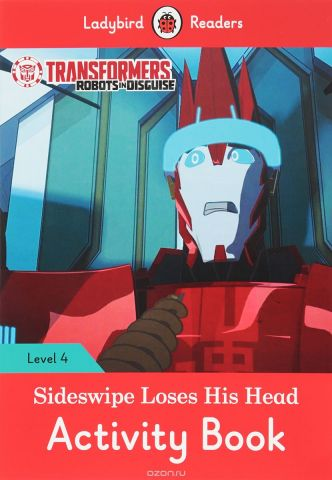 Transformers: Sideswipe Loses His Head: Activity Book: Level 4